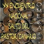XX E.N.S.P.C. 'La Gomera 2011' - Federación de Salto del Pastor Canario - San Sebastián de La Gomera - La Gomera - Archipiélago Canario (Octubre y Noviembre de 2011).