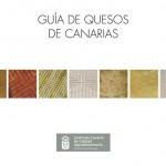Guía de Quesos de Canarias - Gobierno de Canarias - Islas Canarias (2009).
