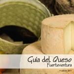 Guía del Queso Majorero - Fuerteventura - Islas Canarias (2011).