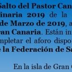 Pica aquí para ver la Convocatoria de la Asamblea General Extraordinaria 2019 de la Federación de Salto del Pastor Canario – Sábado día 9 de Marzo de 2019 a las 10 Horas en Agüimes – Gran Canaria – Presidencia de la Federación de Salto del Pastor Canario– Archipiélago Canario (6 de Febrero de 2019).